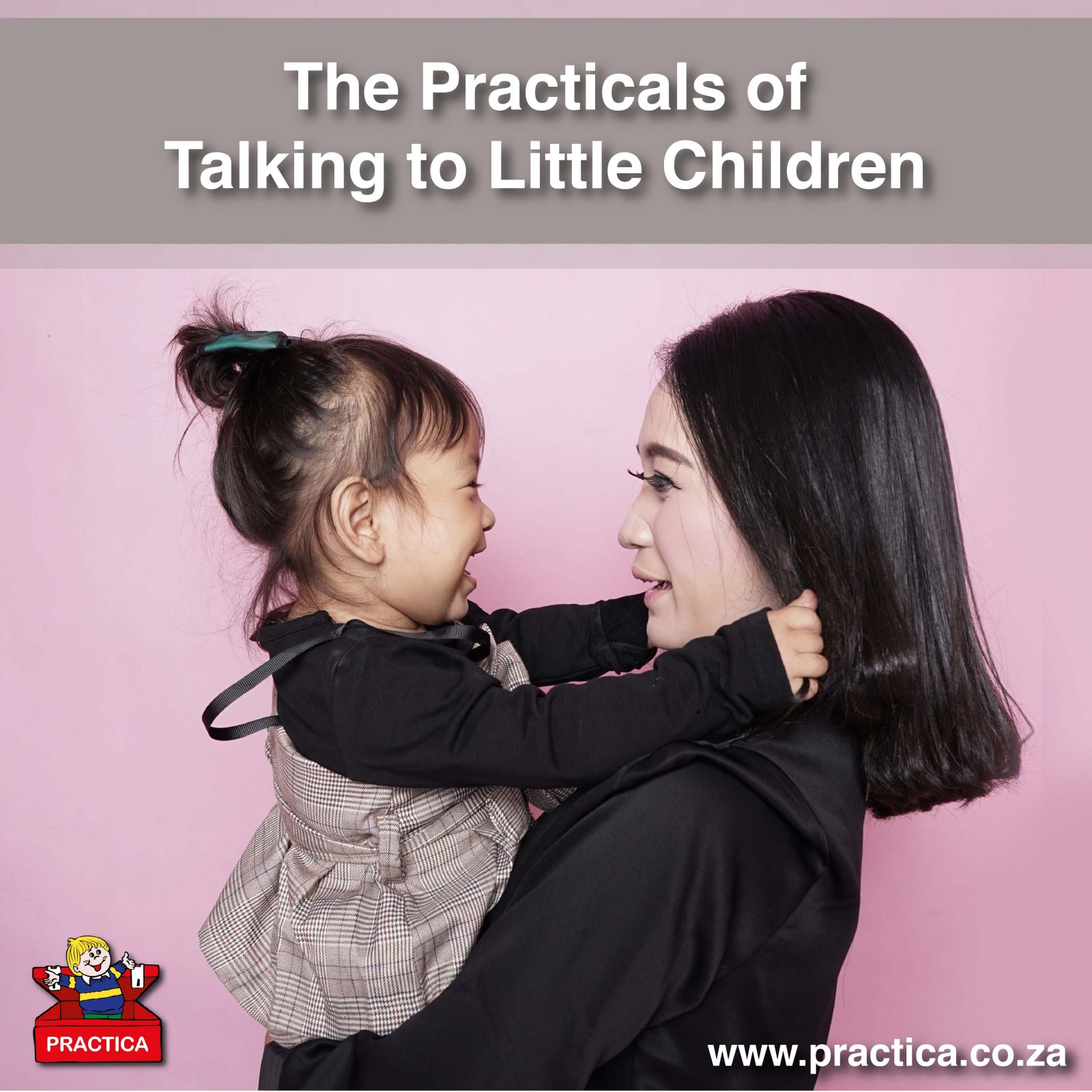 Practica Blog - The Practicals of Talking to Little Children