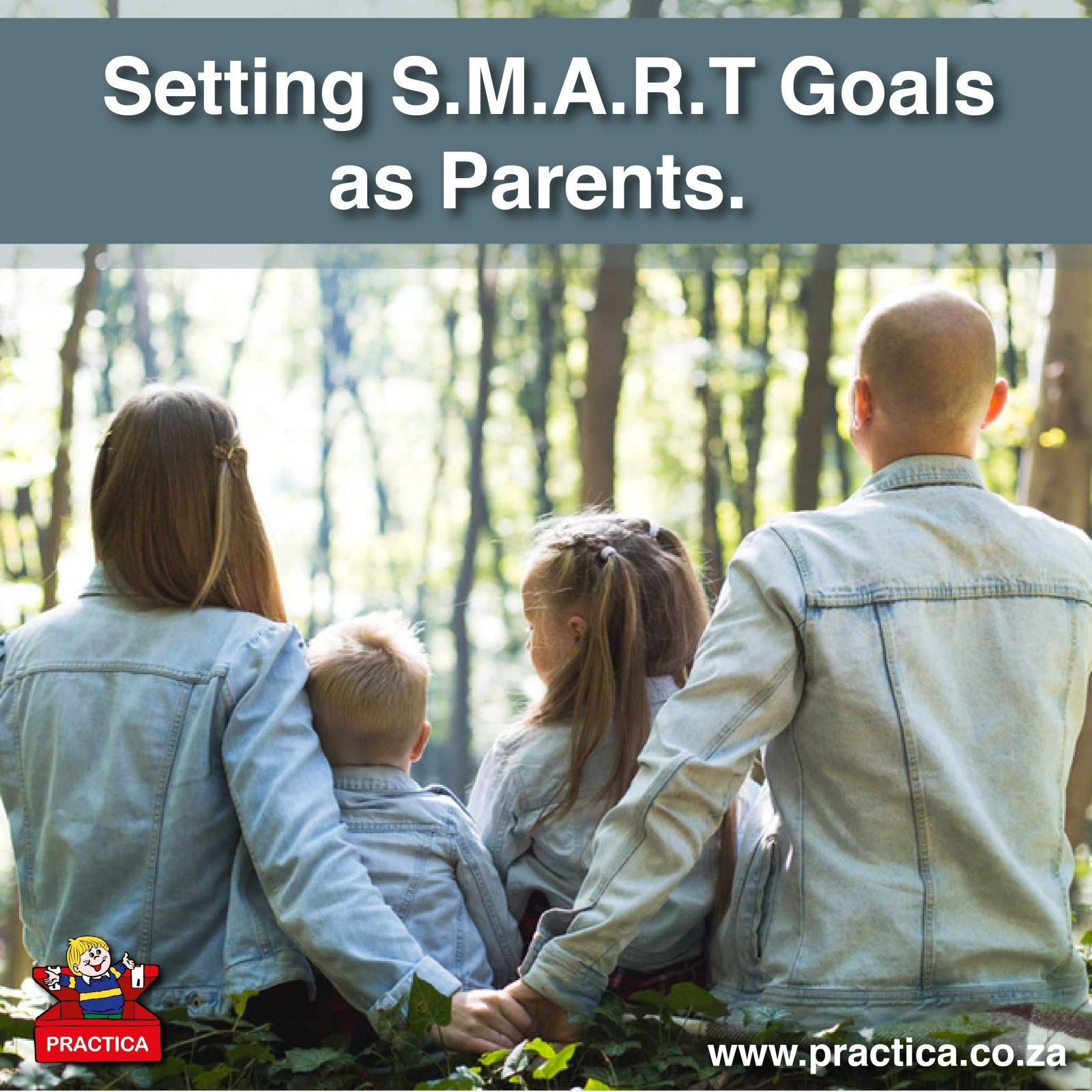 Setting S.M.A.R.T Goals as Parents