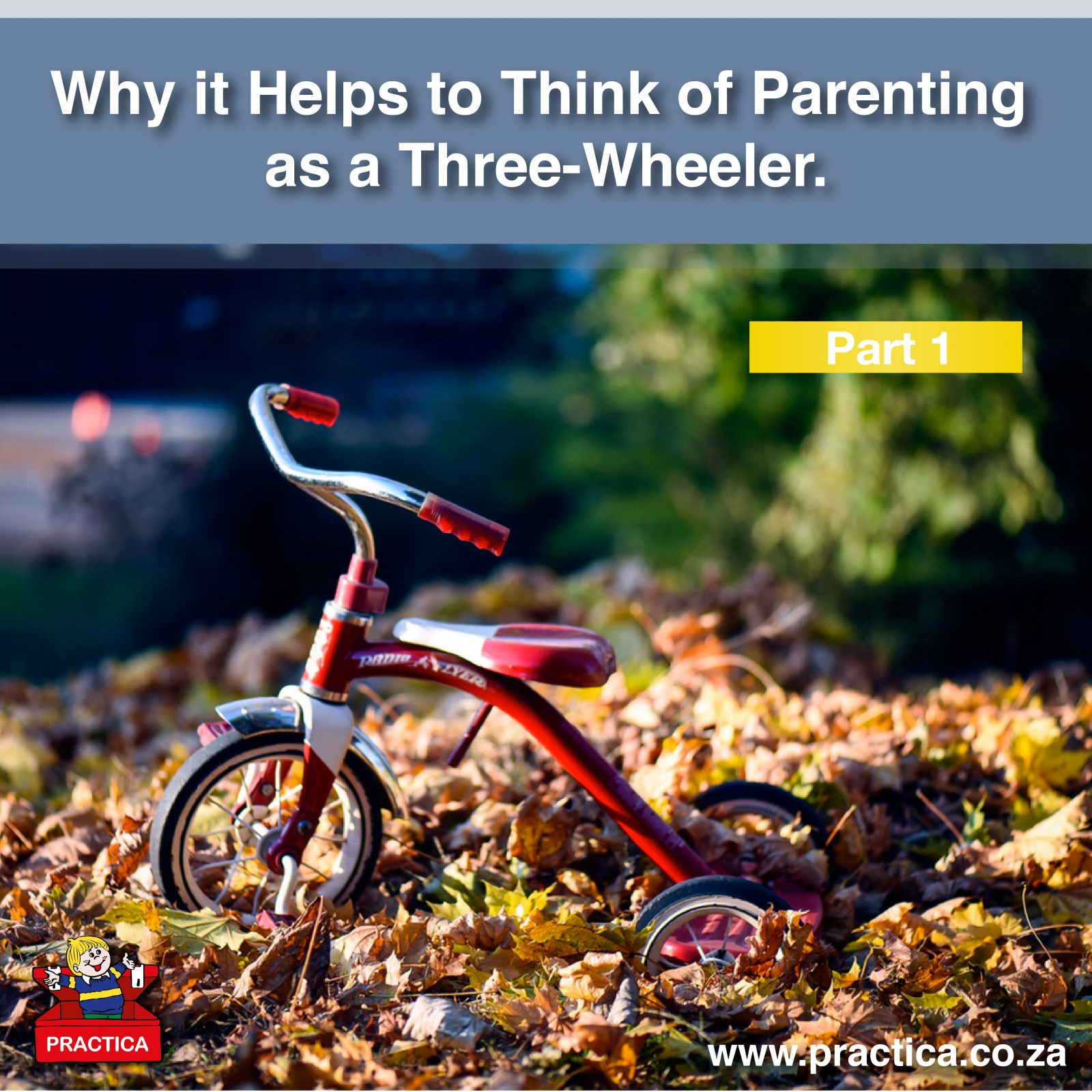 Why it Helps to Think of Parenting as a Three-Wheeler: Part 1